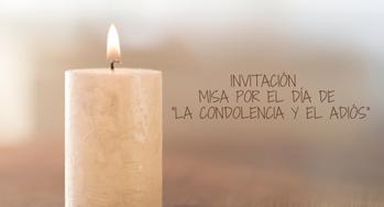"""Invitación Misa por el """"Día de la Condolencia y el Adiós"""""""